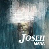 Mana de Joseh