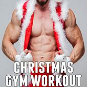 Christmas Gym Workout by Various Artists