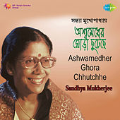 Ashwamedher Ghora Chhutchhe by Sandhya Mukherjee
