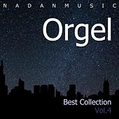 Orgel Best Collection Vol.4 (Insomnia, Lullaby, Sleep, Healing Music, Classic) by NadanMusic