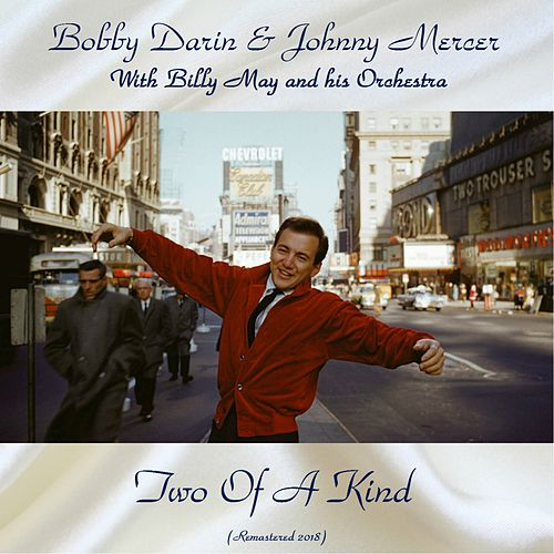 Two of a Kind (Remastered 2018) de Bobby Darin