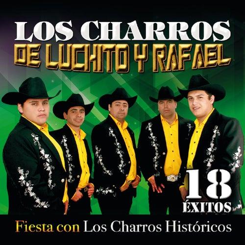 De Fiesta Con los Charros Históricos de Los Charros de Luchito y Rafael