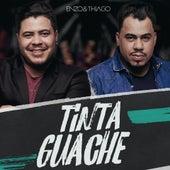 Tinta Guache by Enzo & Thiago