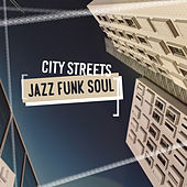 City Streets (Jazz Funk Soul) von Various Artists