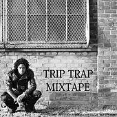 Trip Trap Mixtape by Various Artists