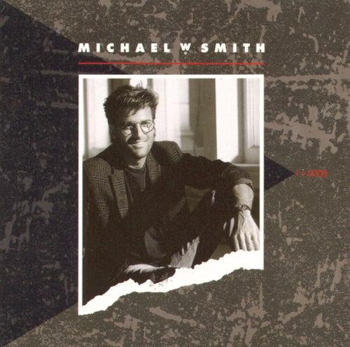 I 2 Eye by Michael W. Smith