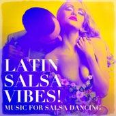 Latin Salsa Vibes! - Music For Salsa Dancing de Various Artists