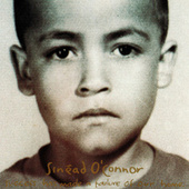 Success Has Made a Failure of Our Home by Sinead O'Connor