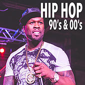 Hip Hop 90's & 00's von Various Artists
