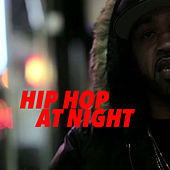 Hip Hop At Night von Various Artists