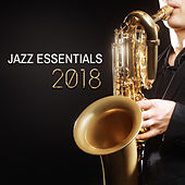 Jazz Essentials 2018 de Various Artists