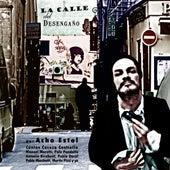 La Calle del Desengaño by Acho Estol