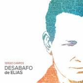 Desabafo de Elias de Sergio Campos