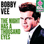 The Night Has a Thousand Eyes (Remastered) - Single by Bobby Vee