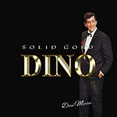 Solid Gold Dino by Dean Martin