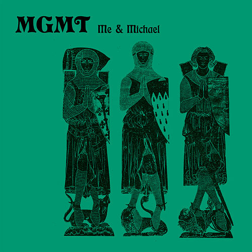 Me and Michael by MGMT