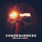 Consequences von Benjamin Buck