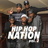 Hip Hop Nation, vol. 2 von Various Artists