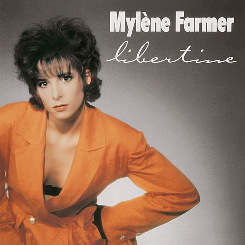 Libertine by Mylène Farmer