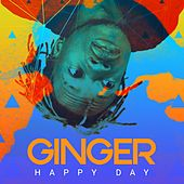 Happy Day by Ginger