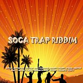 Soca Trap Riddim by Various Artists