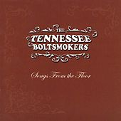 The Tennessee Boltsmokers by The Tennessee Boltsmokers
