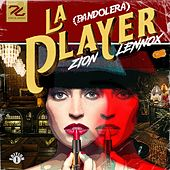 La Player (Bandolera) by Zion y Lennox