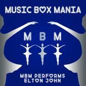MBM Performs Elton John by Music Box Mania