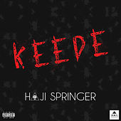 Keede - Single by Haji Springer