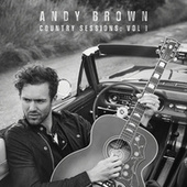 Country Sessions (Vol. 1) by Andy Brown