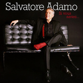 Si vous saviez... de Salvatore Adamo