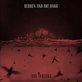 Funeral Sky (Deluxe) by Reuben And The Dark