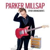 Come Back When You Can't Stay de Parker Millsap