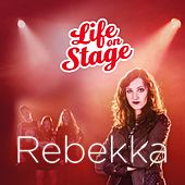 Rebekka by Life on Stage