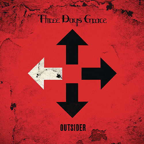 I Am An Outsider by Three Days Grace