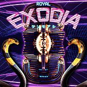 Exodia by The Royal