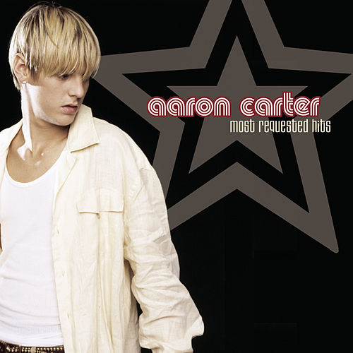 Most Requested Hits by Aaron Carter
