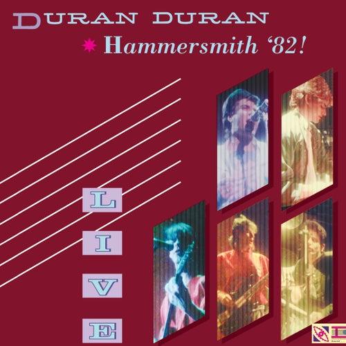 Hammersmith '82! by Duran Duran