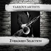 Evergreen Selection de Various Artists