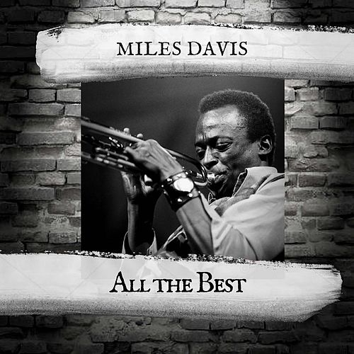 All the Best von Miles Davis