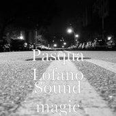 Sound Magic di Pasqua Lofano