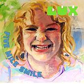 Five Mile Smile by Lux