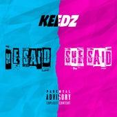 He Said, She Said de Keedz