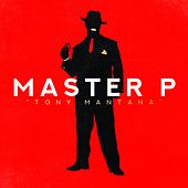 Tony Mantana by Master P