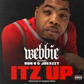 Itz Up (feat. Bun B & Joeazzy) by Webbie