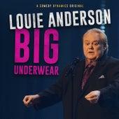 Big Underwear by Louie Anderson