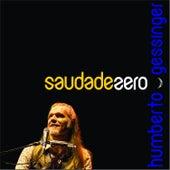 Saudade Zero de Humberto Gessinger