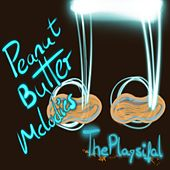 Peanut Butter Melodies by Theplaysifal