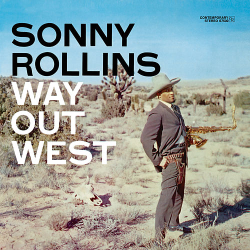 Way Out West (Deluxe Edition) by Sonny Rollins