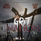 Grit Nation by Shoddy Boi